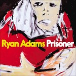 ryan adams prisoner review best albums records 2017